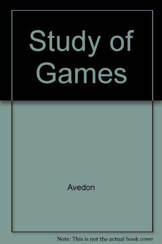 The study of games by Elliott M. Avedon