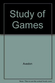 Cover of: The study of games | Elliott M. Avedon