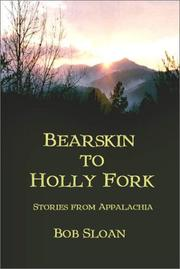 Cover of: Bearskin to Holly Fork