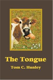 Cover of: The tongue | Tom C. Hunley