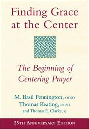 Cover of: Finding Grace at the Center | M. Basil Pennington