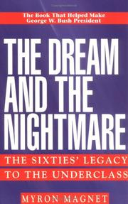 Cover of: The Dream and the Nightmare | Myron Magnet