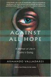 Cover of: Against all hope | Armando Valladares