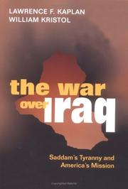 Cover of: The War Over Iraq | Lawrence F. Kaplan