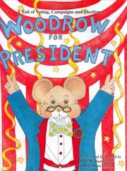 Cover of: Woodrow for president