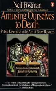 Cover of: Amusing Ourselves to Death