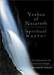 Cover of: Yeshua of Nazareth, spiritual master: the spirituality he lived and taught