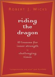 Riding the Dragon by Robert J. Wicks