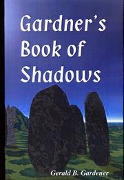 Cover of: Gardner's Book of Shadows