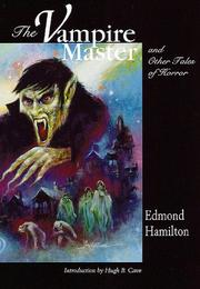Cover of: The Vampire Master and Others Tales of Horror