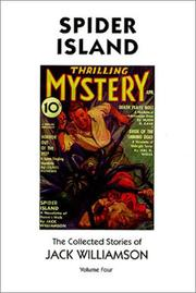 Cover of: Spider Island: The Collected Stories of Jack Williamson, Volume Four