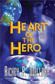 Cover of: Heart of the Hero | Rickey Mallory