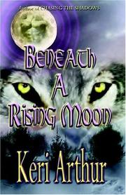 Cover of: Beneath a Rising Moon