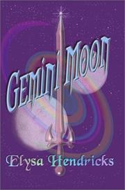 Cover of: Gemini Moon | Elysa Hendricks