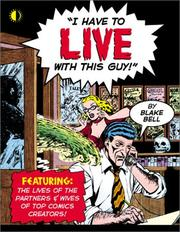 Cover of: I Have to Live With This Guy!