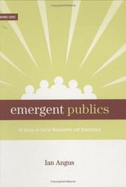 Cover of: Emergent publics | Ian H. Angus