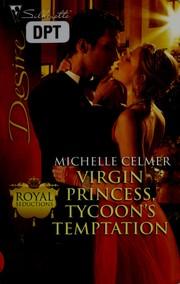Virgin Princess Tycoon's Temptation