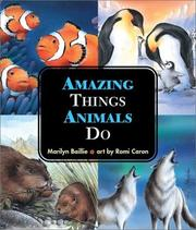 Amazing Things Animals Do