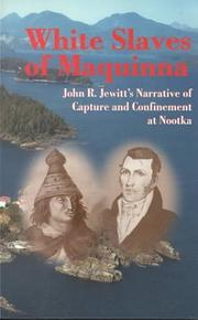 Cover of: White Slaves of Maquinna | John Jewitt
