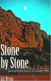 Cover of: Stone by Stone: Exploring Ancient Sites on the Canadian Plains