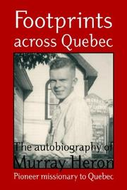 Cover of: Footprints across Quebec