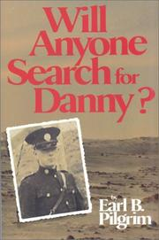 Will Anyone Search for Danny by Earl B. Pilgrim