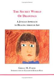 The secret world of drawings by Gregg M. Furth