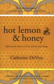 Cover of: Hot Lemon and Honey | Catherine Devrye