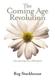 Cover of: The Coming Age Revolution