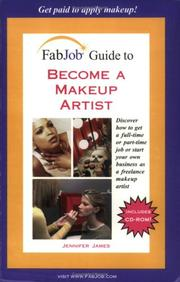 Cover of: FabJob Guide to Become a Makeup Artist (FabJob Guides) (FabJob Guides)