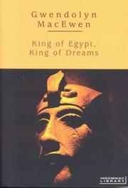 Cover of: King of Egypt, King of Dreams (Insomniac Library) | Gwendolyn MacEwen