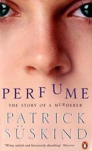 Cover of: Perfume by Patrick Suskind