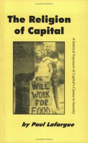 Cover of: The Religion Of Capital: A Satirical Expose Of Capital's Claims To Sanctity