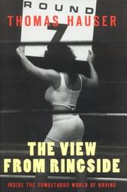 Cover of: The View From Ringside: Inside the Tumultuous World of Boxing