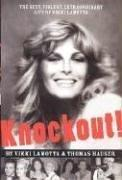 Cover of: Knockout: The Sexy, Violent, Extraordinary Life of Vikki LaMotta