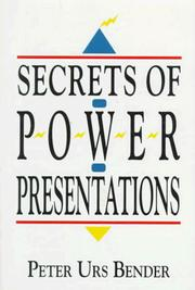 Secrets of power presentations by Peter Urs Bender