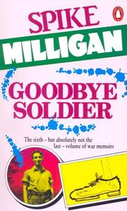 Cover of: Goodbye Soldier (War Biography)