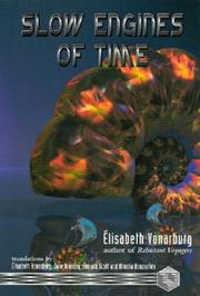Cover of: Slow Engines of Time | Elisabeth Vonarburg