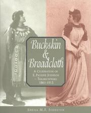 Buckskin & Broadcloth by Sheila M. F. Johnston