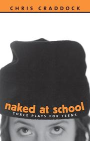 Cover of: Naked at School | Chris Craddock