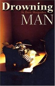 Cover of: Drowning man | Dave Margoshes