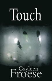 Cover of: Touch | Gayleen Froese