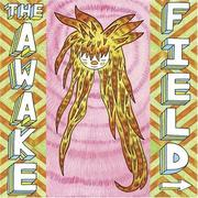 Cover of: The Awake Field