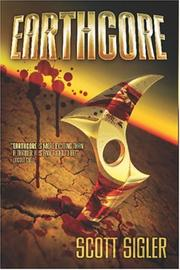 Cover of: Earthcore | Scott Sigler