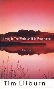 Cover of: Living in the world as if it were home