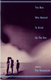 Cover of: Man Who Wanted to Drink Up the Sea