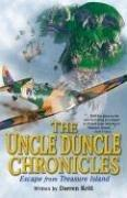 Uncle Duncle Chronicles, The