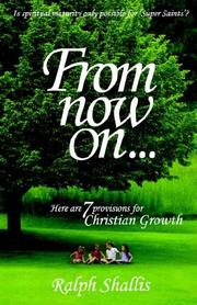 Cover of: From Now On | Ralph Shallis