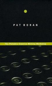 Cover of: The portable creative writing workshop | Pat Boran