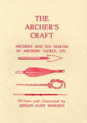 The archer's craft by Adrian Eliot Hodgkin